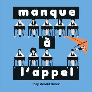 Manque à l'appel - Usmar & Tony Melvil